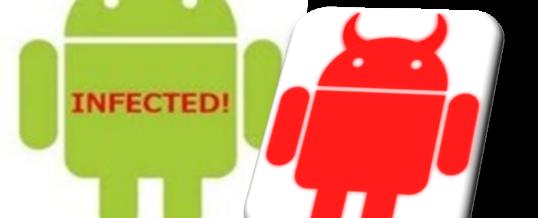 Nemudoma preverite, ali je vaša mobilna naprava Android okužena z zlonamerno kodo!